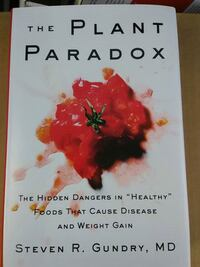 The Plant Paradox by Steven R. Gundry, MD Tallahassee, 32305