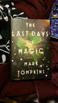The Last Days of Magic book by Mark Tompkins Columbus, 31901
