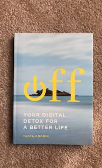 Off: Your digital detox for a better life Baltimore, 21128