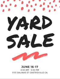yard sale Castroville, 95012