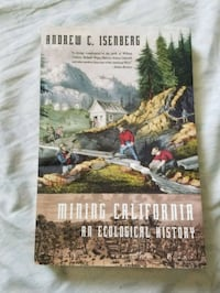 Mining California: An Ecological History Bakersfield