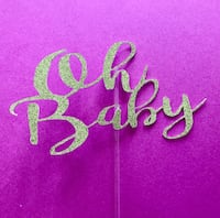 Oh baby cake topper / baby shower  Laval, H7W 2Z8