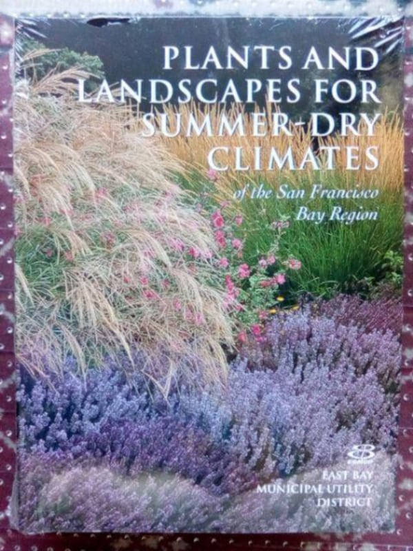 Used Plants And Landscapes For Summer Dry Climates Of The San