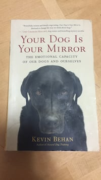 Your Dog is Your Mirror by Kevin Behan book Toronto, M3A