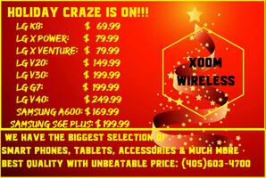 All smart devices are on sale for the holiday season. We carry all kinds of smart phones, tablets, accessories, cases and much more. We are your one stop shopping spree for all your cell phone needs. Please visit us today: XOOM WIRELESS, 4340 NW 39TH ST,