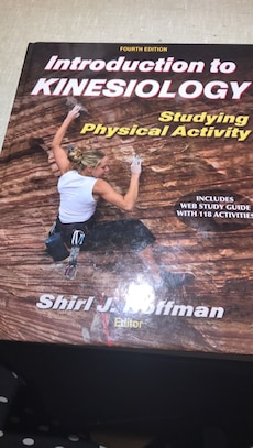 Introduction to Kinesiology: studying physical activity by Shirl J. Hoffman, fourth edition