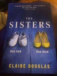 The Sisters by Claire Douglas Oshawa, L1K 2L4