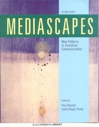 Mediascapes: New Patterns in Canadian Communications -(Like-New) Toronto