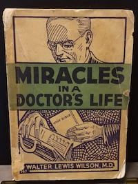 Vintage 1935 Miracles in a Doctor's Life Walter Lewis Wilson M.D. Moody Press Collectible Book Las Vegas