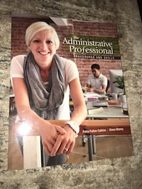 The Administrative Professionals -Procedures and Skills third edition Toronto, M1R 4A5
