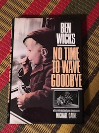 SIGNED Ben Wicks:  No Time to Wave Goodbye