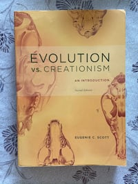 EVOLUTION vs. CREATIONISM: AN INTRODUCTION (2nd Edition) By: Eugenie C. Scott DOWNERSGROVE