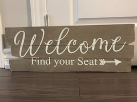 Welcome Find Your Seat Wood Sign