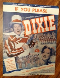 1963 If You Please From The Movie:Dixie Sheet Music Lyrics by Johnny Burke Music by Jimmy Van Heusen Famous Music Corp 1619 Broadway New York Newmarket