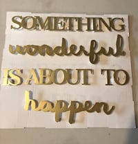 "Wall decoration ""Something Wonderful Is About To Happen"" Edmonton, T6L 0A4"